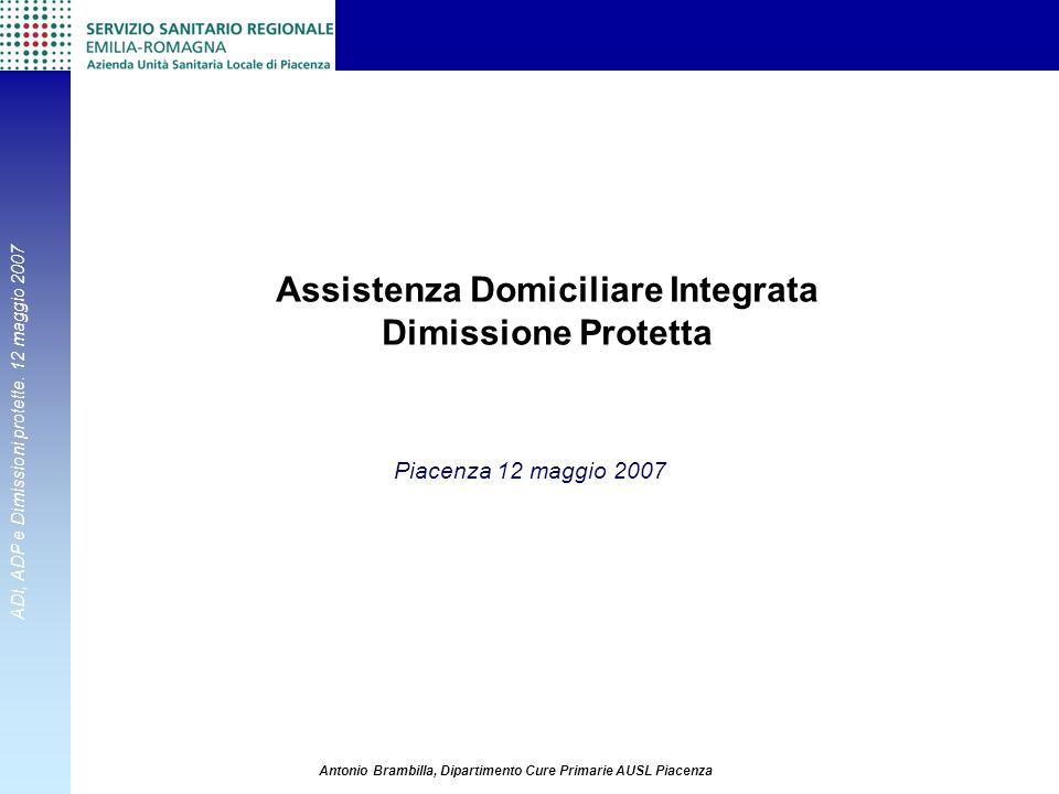 Assistenza Domiciliare Integrata Dimissione Protetta