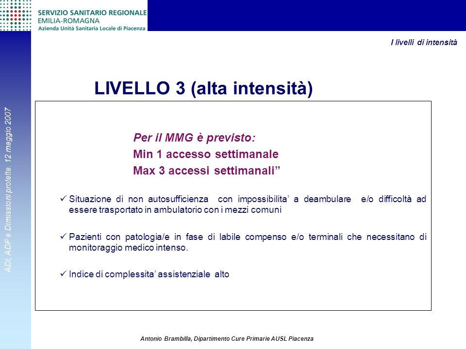 LIVELLO 3 (alta intensità)