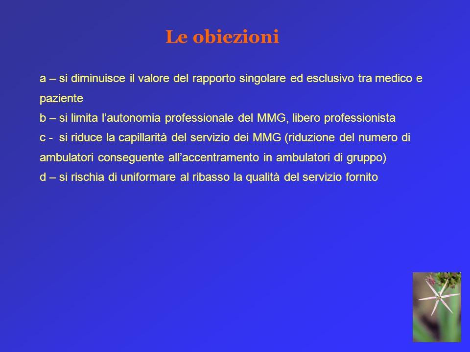 Le obiezioni a – si diminuisce il valore del rapporto singolare ed esclusivo tra medico e paziente.
