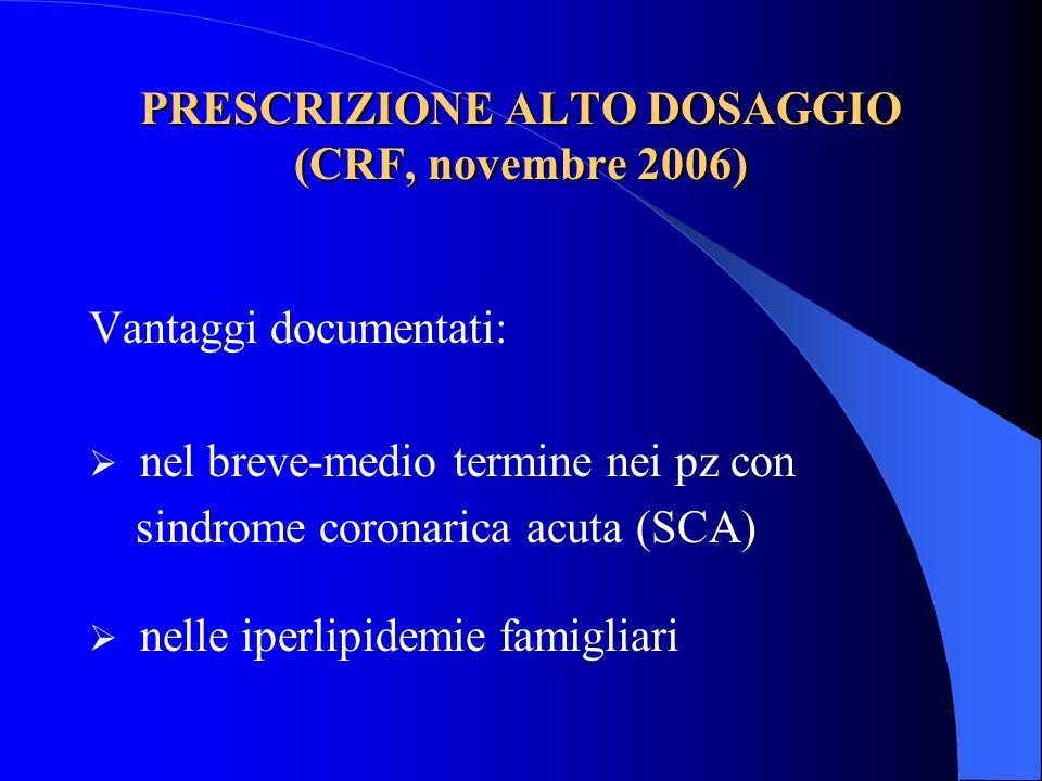 PRESCRIZIONE ALTO DOSAGGIO (CRF, novembre 2006)