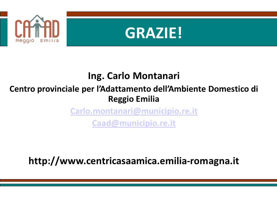 GRAZIE! Ing. Carlo Montanari