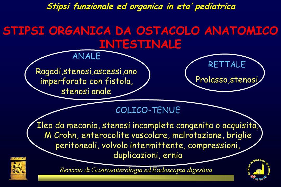 STIPSI ORGANICA DA OSTACOLO ANATOMICO INTESTINALE