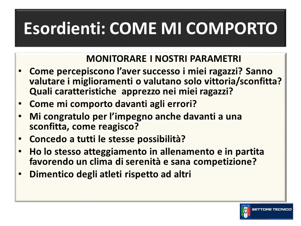 Esordienti: COME MI COMPORTO