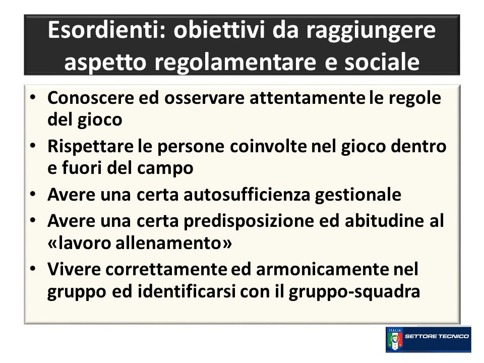 Esordienti: obiettivi da raggiungere aspetto regolamentare e sociale