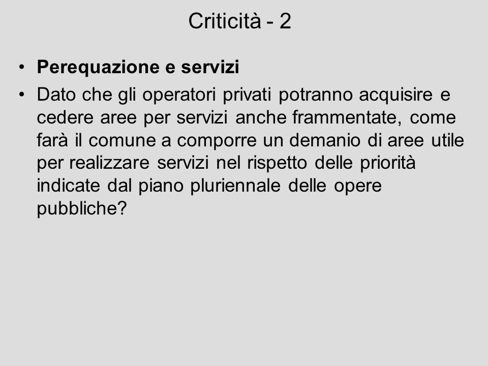 Criticità - 2 Perequazione e servizi