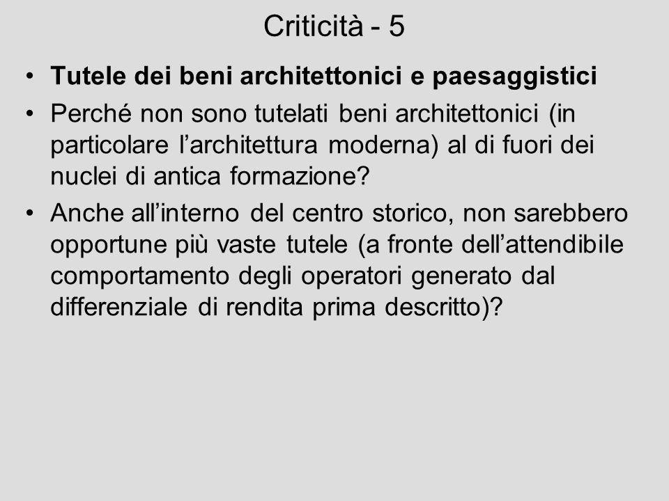 Criticità - 5 Tutele dei beni architettonici e paesaggistici