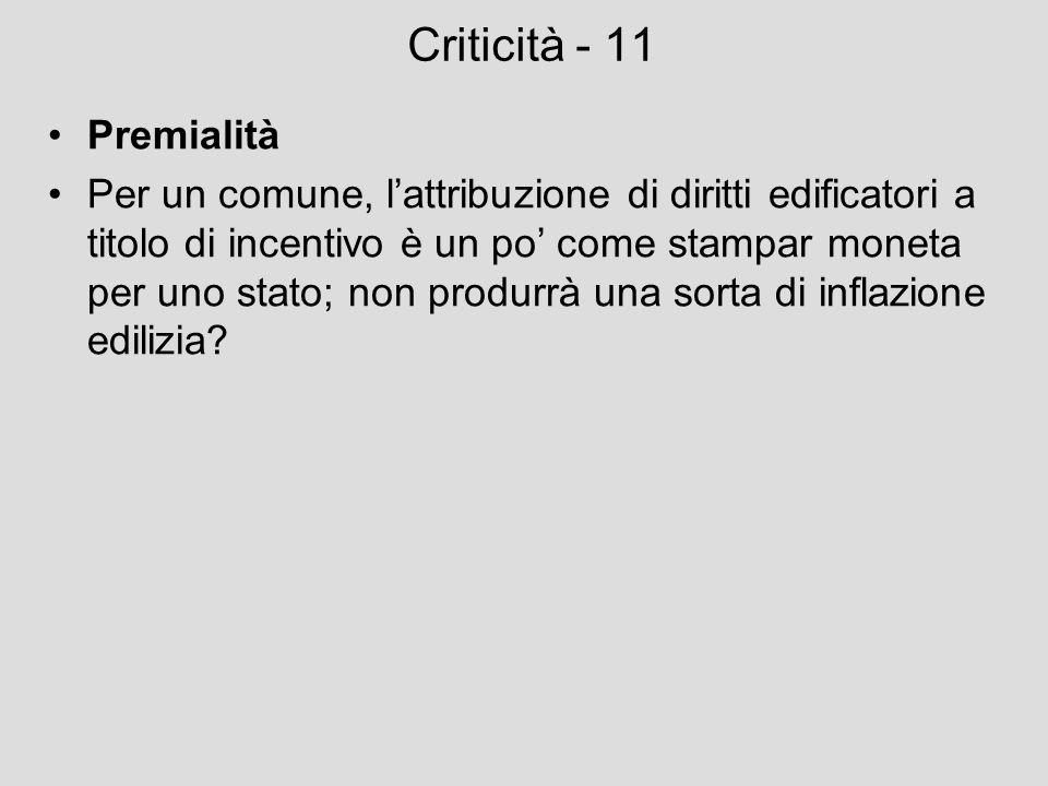 Criticità - 11 Premialità