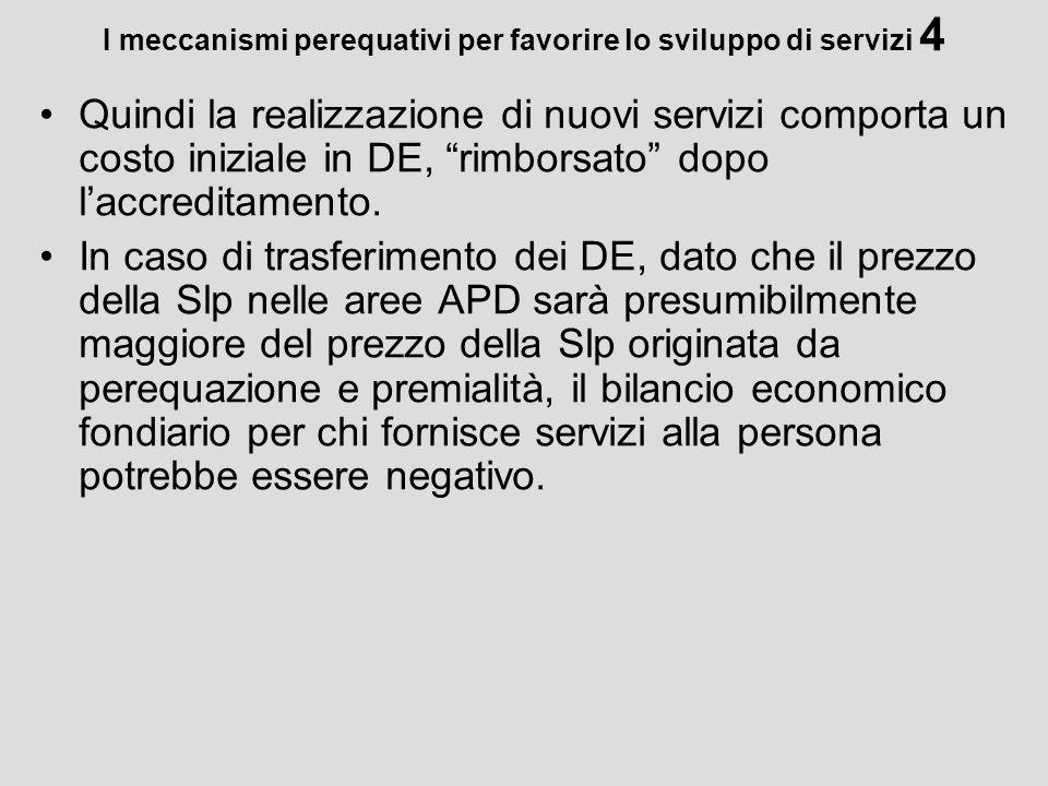 I meccanismi perequativi per favorire lo sviluppo di servizi 4