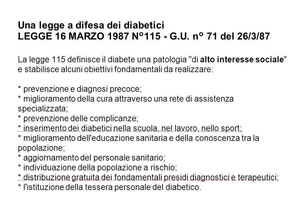 Una legge a difesa dei diabetici LEGGE 16 MARZO 1987 N°115 - G. U