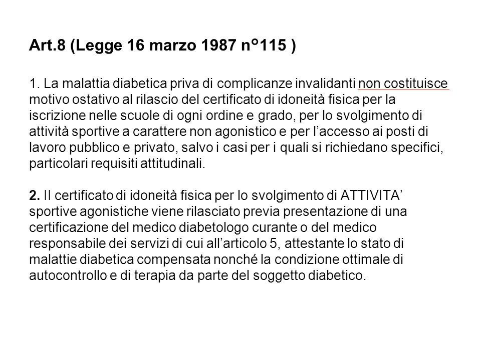Art.8 (Legge 16 marzo 1987 n°115 ) 1.