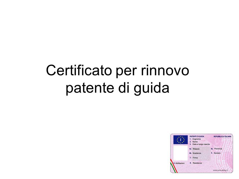 Certificato per rinnovo patente di guida