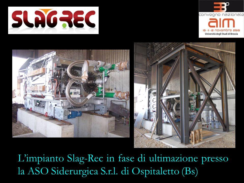 L'impianto Slag-Rec in fase di ultimazione presso la ASO Siderurgica S