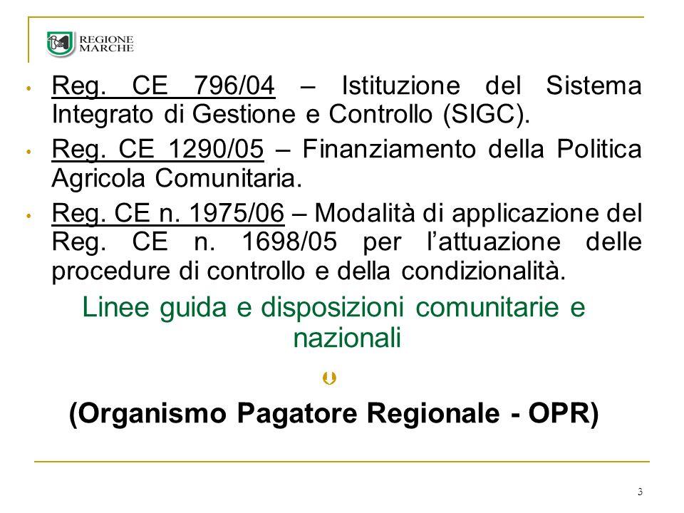 (Organismo Pagatore Regionale - OPR)