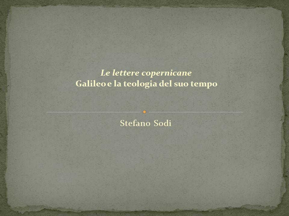Le lettere copernicane Galileo e la teologia del suo tempo