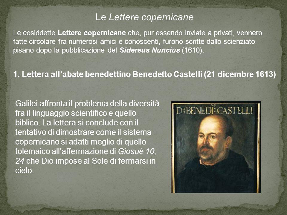 1. Lettera all'abate benedettino Benedetto Castelli (21 dicembre 1613)