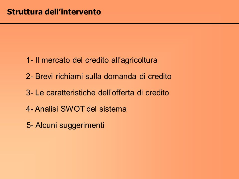 1- Il mercato del credito all'agricoltura