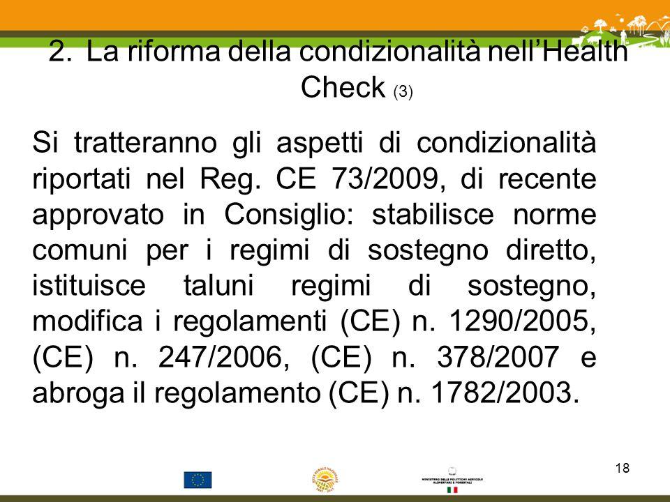 La riforma della condizionalità nell'Health Check (3)