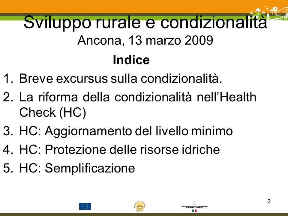 Sviluppo rurale e condizionalità Ancona, 13 marzo 2009