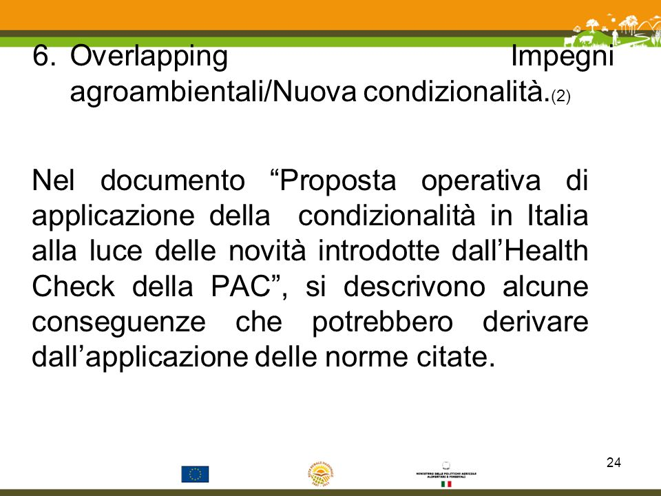 Overlapping Impegni agroambientali/Nuova condizionalità.(2)