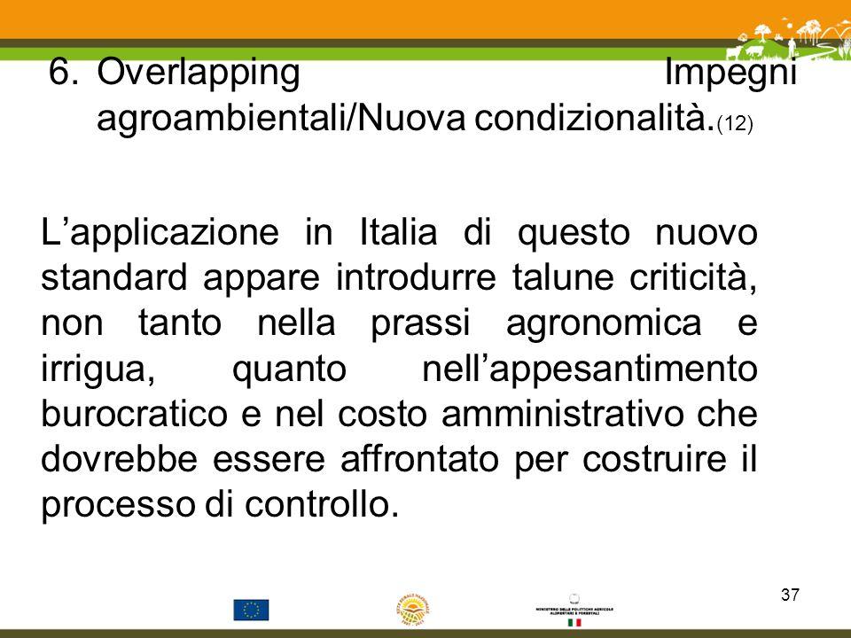 Overlapping Impegni agroambientali/Nuova condizionalità.(12)