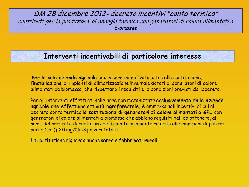 Interventi incentivabili di particolare interesse