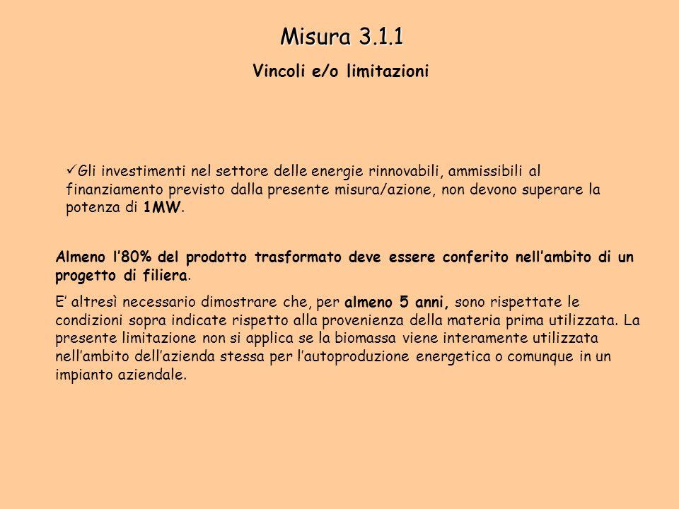 Misura 3.1.1 Vincoli e/o limitazioni