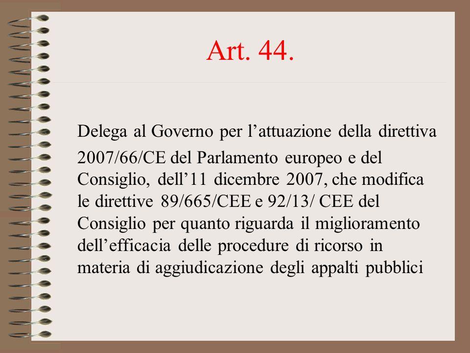 Art. 44. Delega al Governo per l'attuazione della direttiva