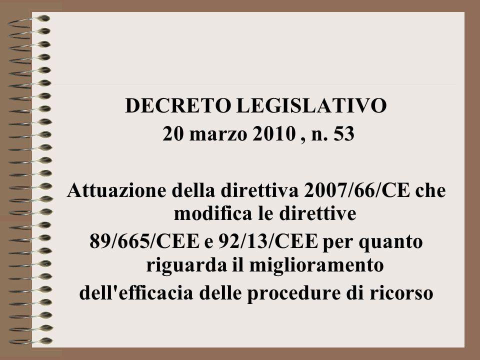 Attuazione della direttiva 2007/66/CE che modifica le direttive