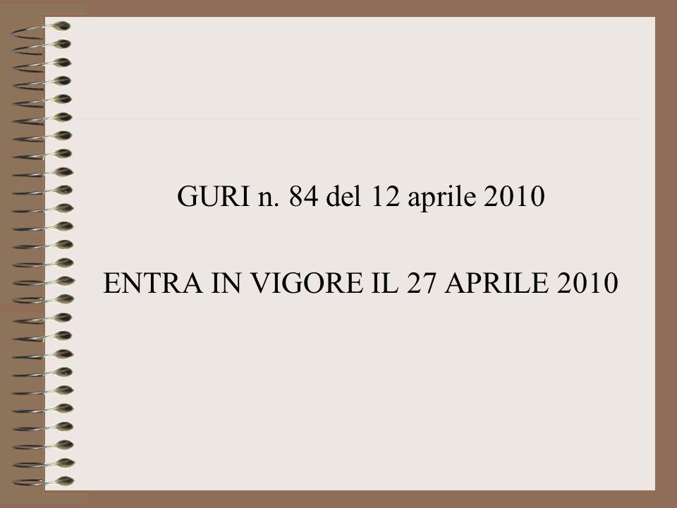 ENTRA IN VIGORE IL 27 APRILE 2010