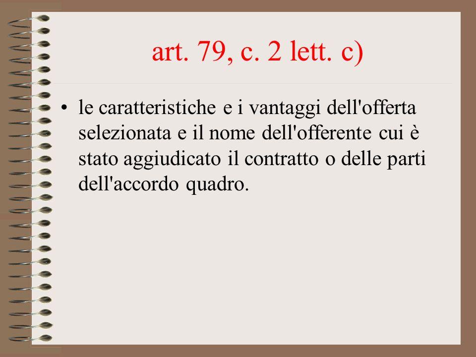 art. 79, c. 2 lett. c)