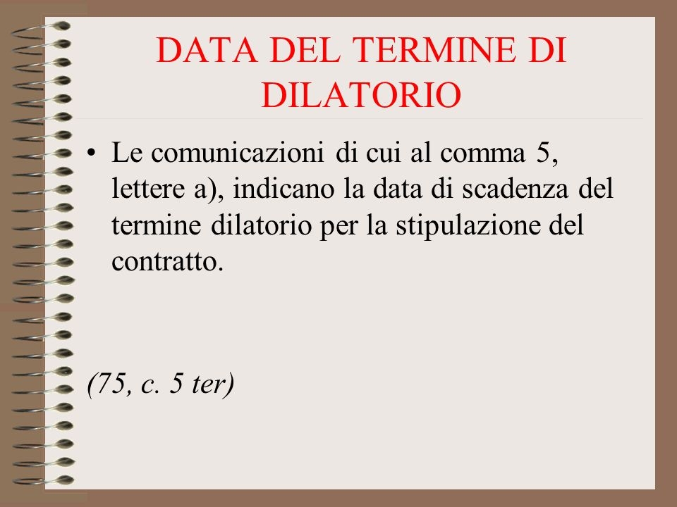 DATA DEL TERMINE DI DILATORIO