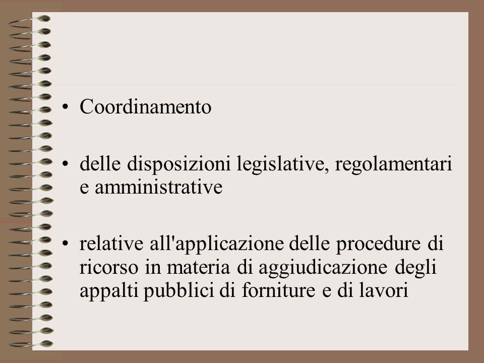 Coordinamento delle disposizioni legislative, regolamentari e amministrative.