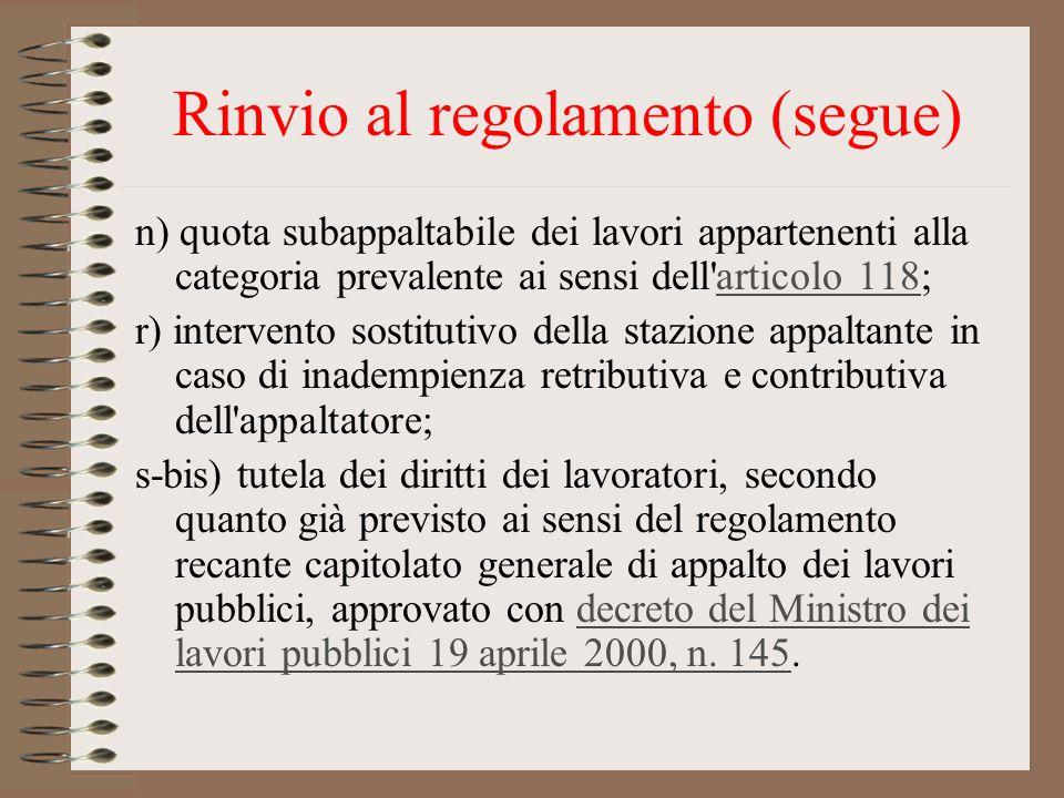 Rinvio al regolamento (segue)