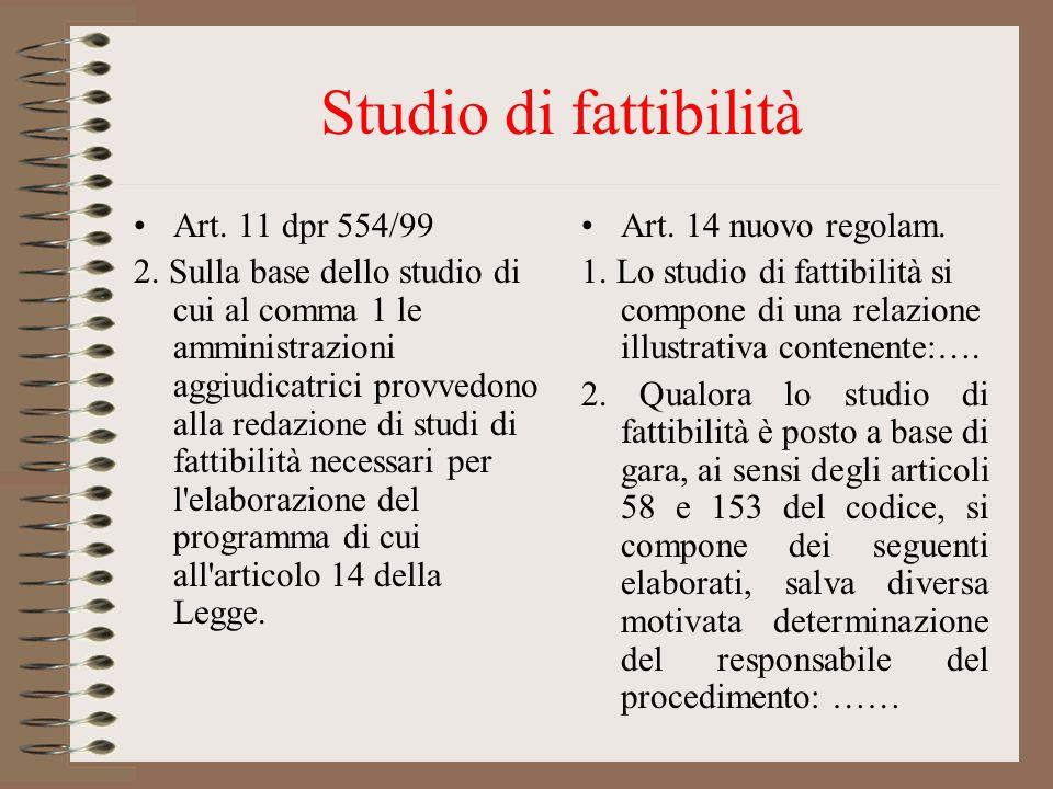 Studio di fattibilità Art. 11 dpr 554/99