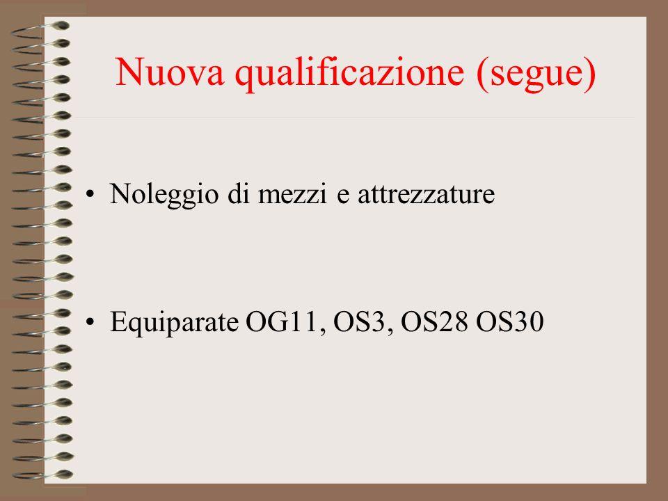 Nuova qualificazione (segue)