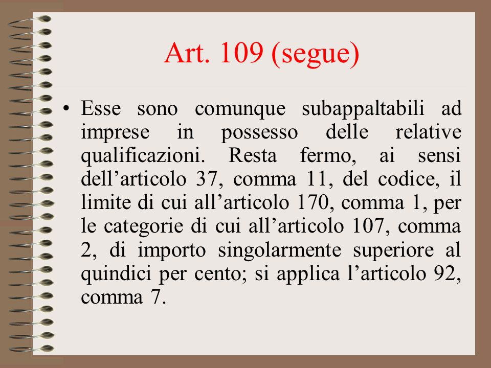 Art. 109 (segue)