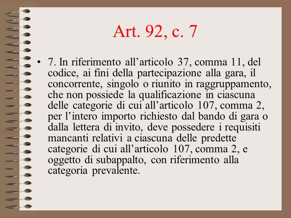 Art. 92, c. 7