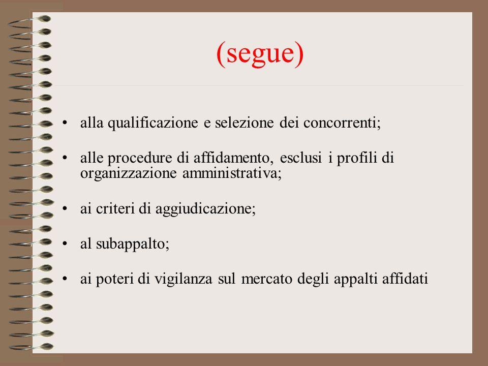 (segue) alla qualificazione e selezione dei concorrenti;