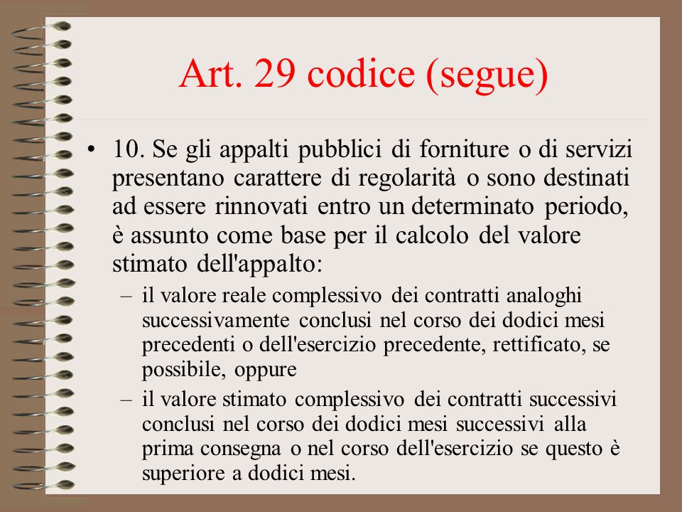 Art. 29 codice (segue)