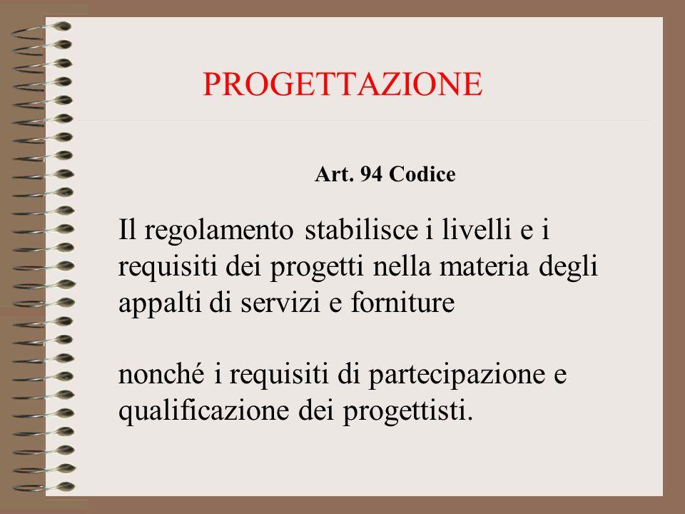 PROGETTAZIONE Art. 94 Codice