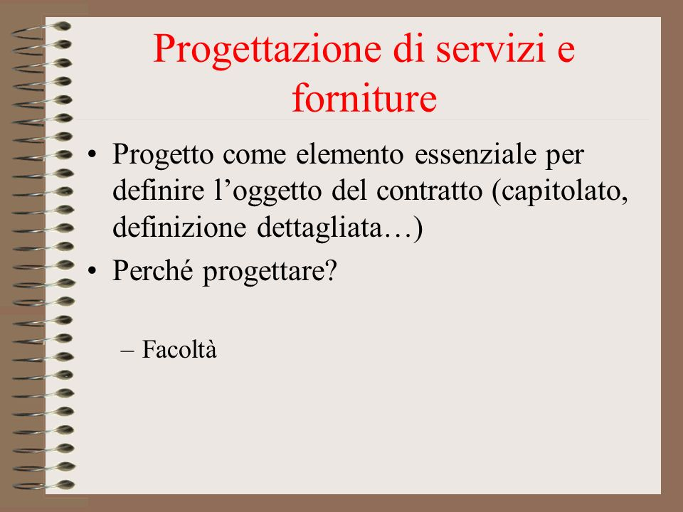 Progettazione di servizi e forniture