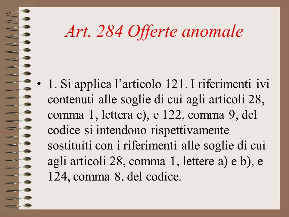 Art. 284 Offerte anomale