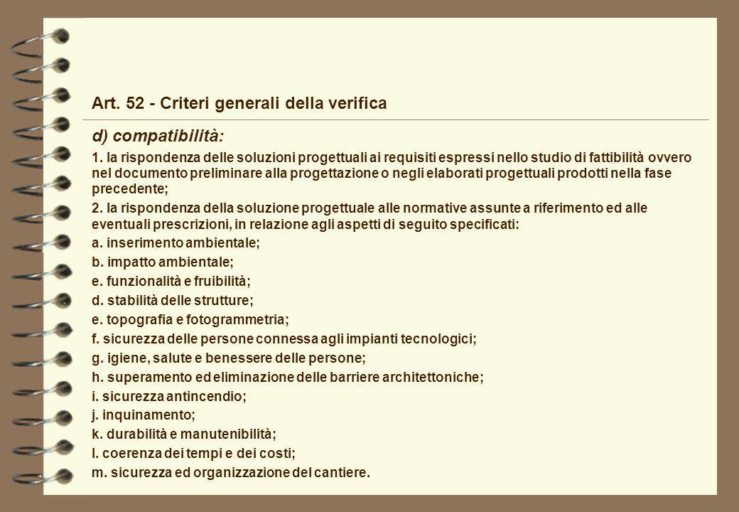 Art. 52 - Criteri generali della verifica d) compatibilità: