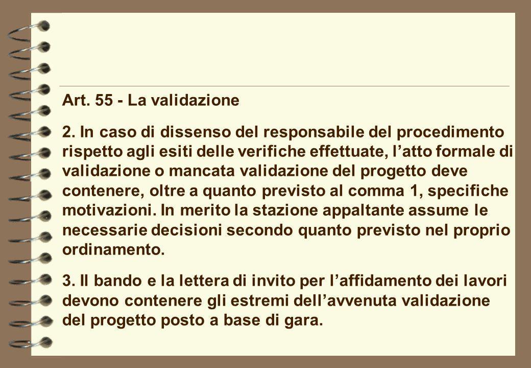 Art. 55 - La validazione