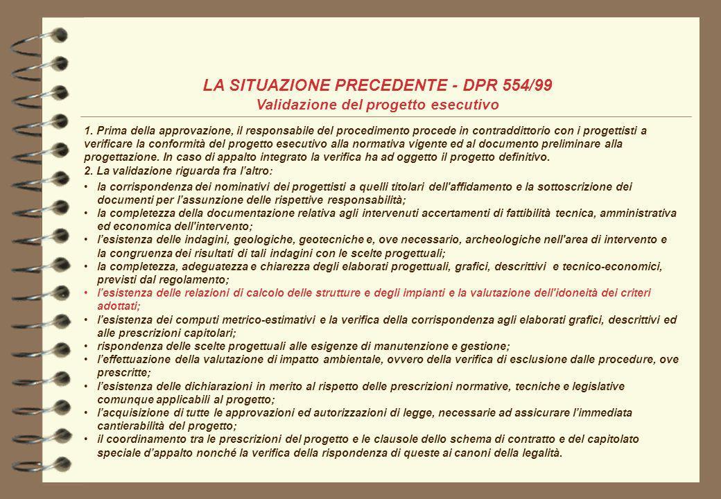 LA SITUAZIONE PRECEDENTE - DPR 554/99