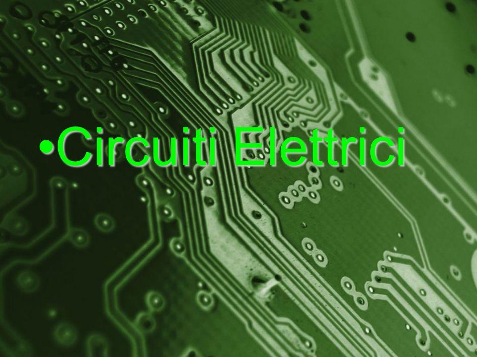 Circuiti Elettrici