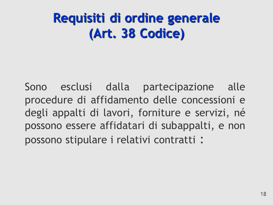Requisiti di ordine generale (Art. 38 Codice)