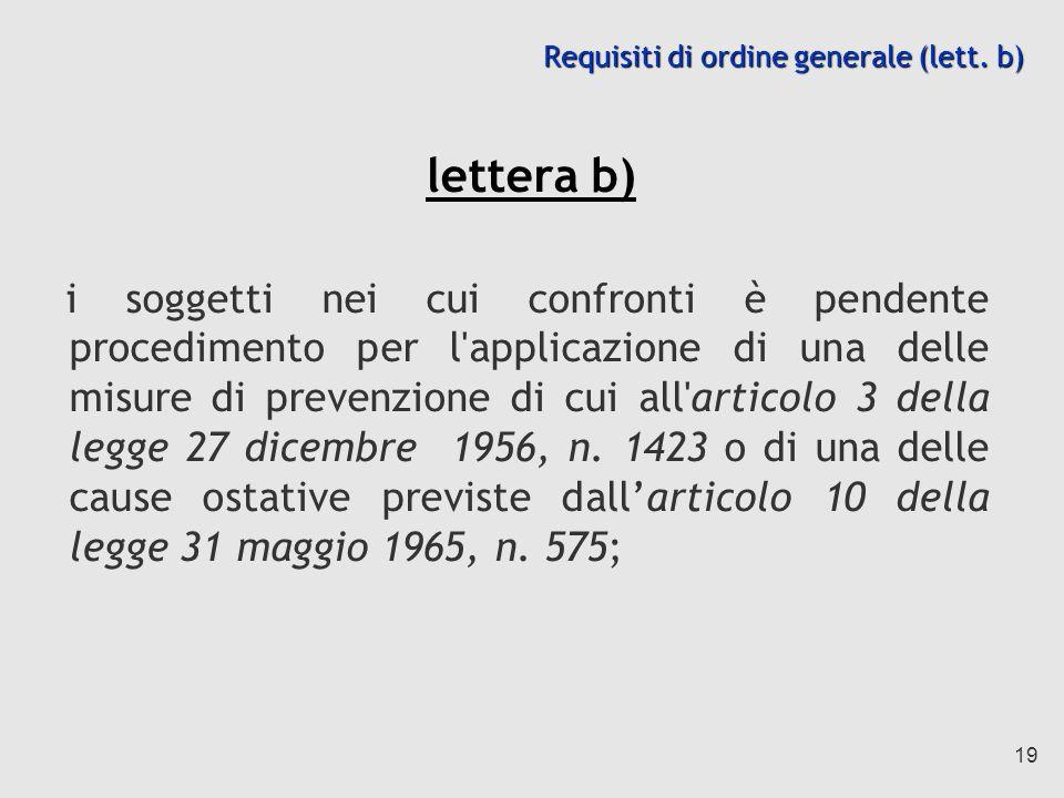 Requisiti di ordine generale (lett. b)