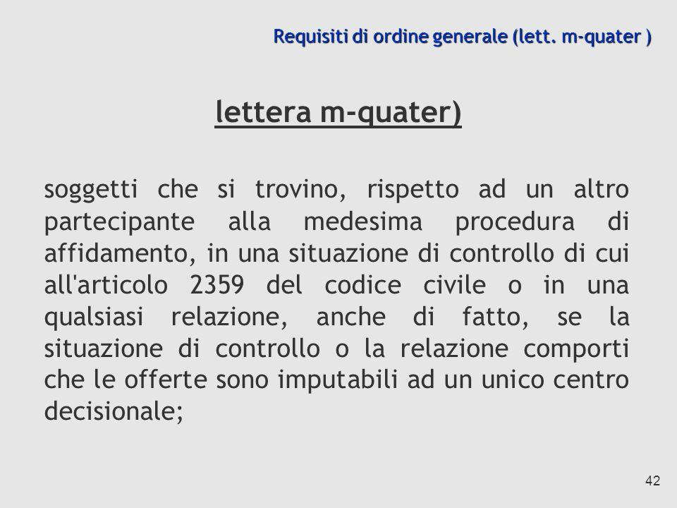 Requisiti di ordine generale (lett. m-quater )