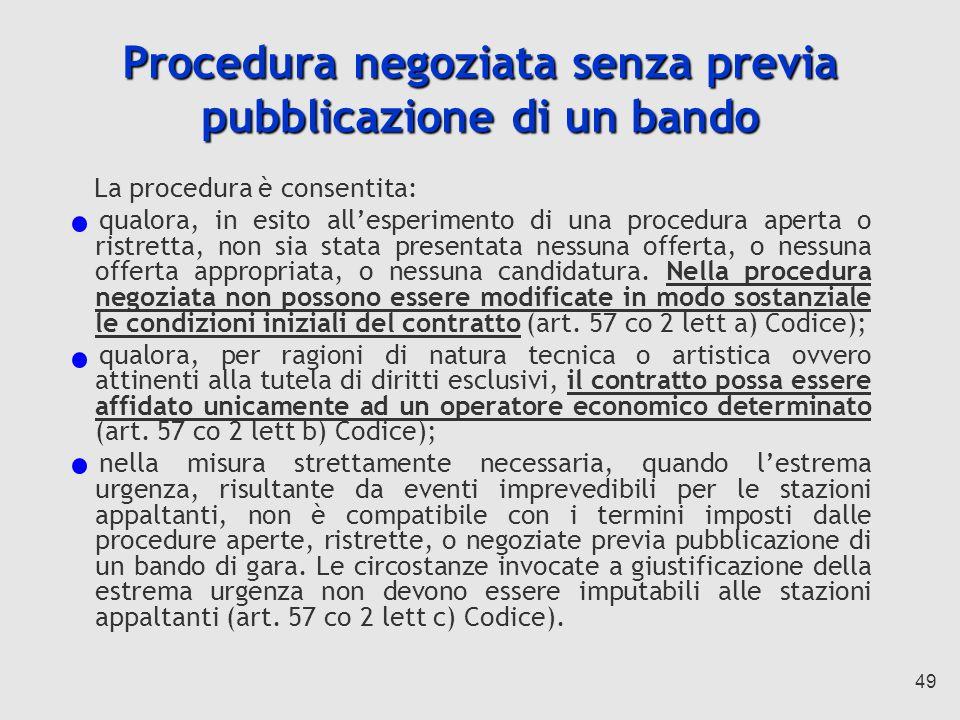 Procedura negoziata senza previa pubblicazione di un bando